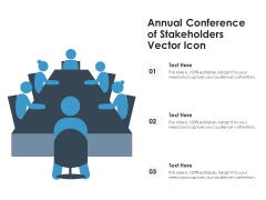 Annual Conference Of Stakeholders Vector Icon Ppt PowerPoint Presentation Gallery Summary PDF