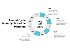 Annual Cycle Monthly Schedule Planning Ppt PowerPoint Presentation Outline Format Ideas