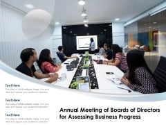 Annual Meeting Of Boards Of Directors For Assessing Business Progress Ppt PowerPoint Presentation File Background PDF