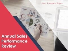 Annual Sales Performance Review Ppt PowerPoint Presentation Complete Deck With Slides