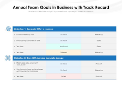 Annual Team Goals In Business With Track Record Ppt PowerPoint Presentation Model Microsoft PDF