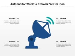 Antenna For Wireless Network Vector Icon Ppt PowerPoint Presentation Gallery Portrait PDF