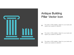 Antique Building Pillar Vector Icon Ppt PowerPoint Presentation Introduction Cpb