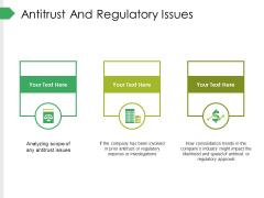 Antitrust And Regulatory Issues Ppt PowerPoint Presentation Slides Templates