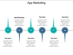 App Marketing Ppt PowerPoint Presentation Outline Graphics Cpb