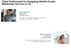 App Wireframing Client Testimonials For Designing Mobile Screen Wireframes Services Diagrams PDF