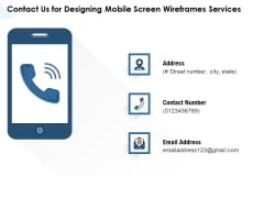 App Wireframing Contact Us For Designing Mobile Screen Wireframes Services Template PDF