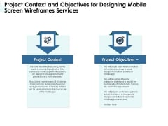 App Wireframing Project Context And Objectives For Designing Mobile Screen Wireframes Services Elements PDF