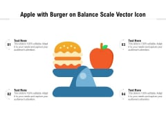 Apple With Burger On Balance Scale Vector Icon Ppt PowerPoint Presentation Gallery Images PDF
