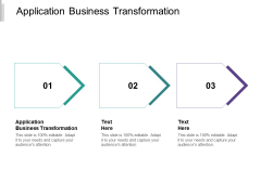 Application Business Transformation Ppt PowerPoint Presentation Visual Aids Infographic Template Cpb