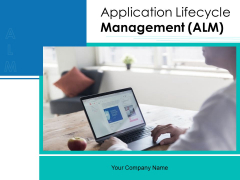 Application Lifecycle Management ALM Ppt PowerPoint Presentation Complete Deck With Slides