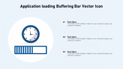 Application Loading Buffering Bar Vector Icon Ppt Infographics Graphics Example PDF