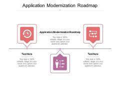 Application Modernization Roadmap Ppt PowerPoint Presentation Summary Introduction Cpb