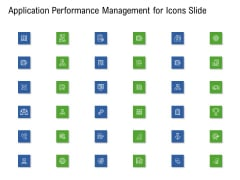 Application Performance Management For Icons Slide Ppt Summary Microsoft PDF
