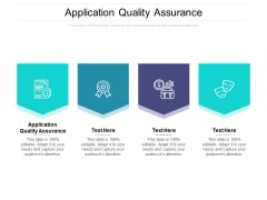 Application Quality Assurance Ppt PowerPoint Presentation Ideas Backgrounds Cpb Pdf