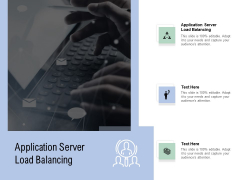 Application Server Load Balancing Ppt PowerPoint Presentation Layouts Slide Download Cpb Pdf
