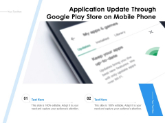 Application Update Through Google Play Store On Mobile Phone Ppt PowerPoint Presentation Pictures Outfit PDF
