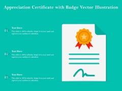 Appreciation Certificate With Badge Vector Illustration Ppt PowerPoint Presentation Portfolio Outfit PDF