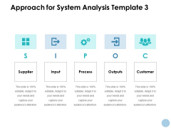 Approach For System Analysis Customer Ppt PowerPoint Presentation File Vector