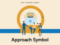 Approach Symbol Strategies Arrows Circular Ppt PowerPoint Presentation Complete Deck