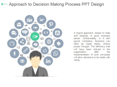 Approach To Decision Making Process Ppt PowerPoint Presentation Slide Download