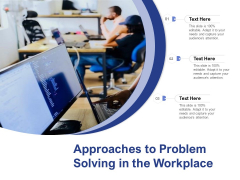Approaches To Problem Solving In The Workplace Ppt PowerPoint Presentationmodel Brochure PDF