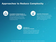 Approaches To Reduce Complexity Ppt PowerPoint Presentation Icon Infographic Template