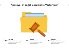 Approval Of Legal Documents Vector Icon Ppt PowerPoint Presentation Show Examples PDF