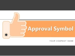 Approval Symbol Social Media Circle Ppt PowerPoint Presentation Complete Deck