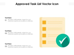 Approved Task List Vector Icon Ppt PowerPoint Presentation Ideas Example PDF