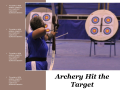 Archery Hit The Target Ppt Powerpoint Presentation Outline Slides