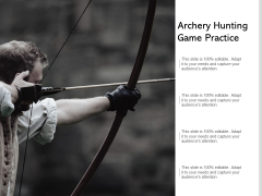 Archery Hunting Game Practice Ppt PowerPoint Presentation Show Elements