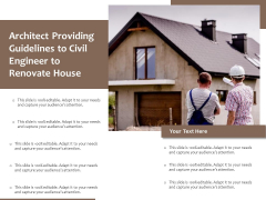 Architect Providing Guidelines To Civil Engineer To Renovate House Ppt PowerPoint Presentation Gallery Clipart PDF