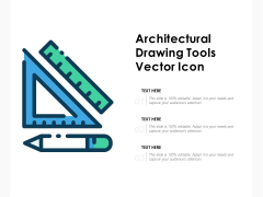 Architectural Drawing Tools Vector Icon Ppt PowerPoint Presentation Slides Graphics