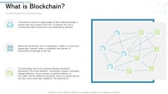 Architecture Blockchain System What Is Blockchain Ppt Infographic Template Graphics Tutorials PDF