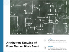 Architecture Drawing Of Floor Plan On Black Board Ppt PowerPoint Presentation Layouts Gridlines PDF