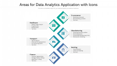 Areas For Data Analytics Application With Icons Ppt PowerPoint Presentation Gallery Inspiration PDF