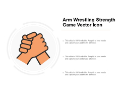 Arm Wrestling Strength Game Vector Icon Ppt PowerPoint Presentation Show Master Slide