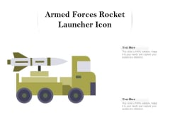 Armed Forces Rocket Launcher Icon Ppt PowerPoint Presentation Styles Layout Ideas PDF