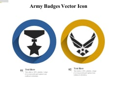 Army Badges Vector Icon Ppt PowerPoint Presentation Icon Inspiration PDF