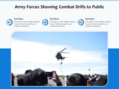 Army Forces Showing Combat Drills To Public Ppt PowerPoint Presentation File Example Introduction PDF