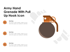 Army Hand Grenade With Pull Up Hook Icon Ppt PowerPoint Presentation Infographics Graphic Images PDF