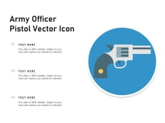 Army Officer Pistol Vector Icon Ppt PowerPoint Presentation Ideas Graphics Design PDF