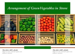 Arrangement Of Green Vegetables In Strore Ppt PowerPoint Presentation Pictures Structure PDF