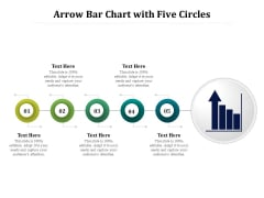 Arrow Bar Chart With Five Circles Ppt PowerPoint Presentation Gallery Design Templates PDF