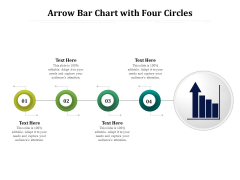 Arrow Bar Chart With Four Circles Ppt PowerPoint Presentation Icon Background Images PDF
