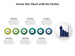 Arrow Bar Chart With Six Circles Ppt PowerPoint Presentation Gallery Design Inspiration PDF