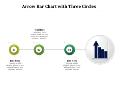 Arrow Bar Chart With Three Circles Ppt PowerPoint Presentation File Maker PDF