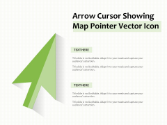 Arrow Cursor Showing Map Pointer Vector Icon Ppt PowerPoint Presentation Summary Graphics Pictures PDF