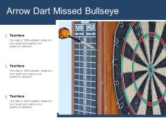 Arrow Dart Missed Bullseye Ppt Powerpoint Presentation Slides Summary